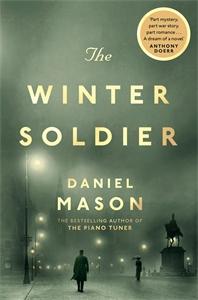 Daniel Mason: The Winter Soldier