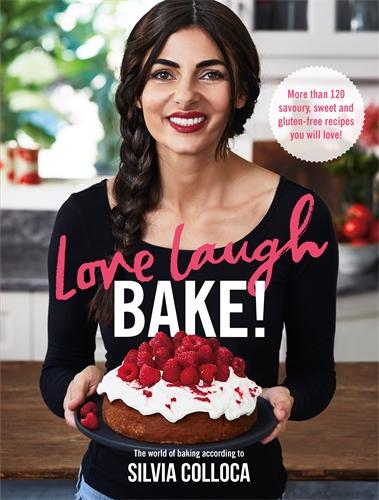 Silvia Colloca: Love, Laugh, Bake!