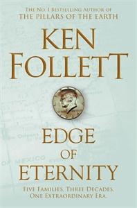 Edge of Eternity: The Century Trilogy 3