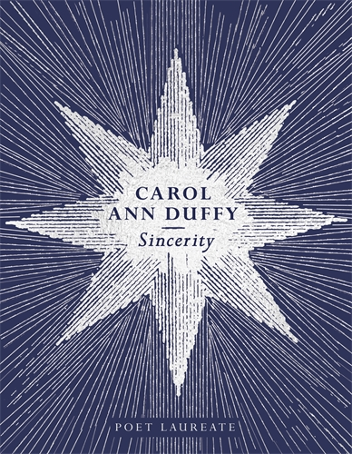 Carol Ann Duffy: Sincerity