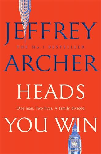 Jeffrey Archer: Heads You Win