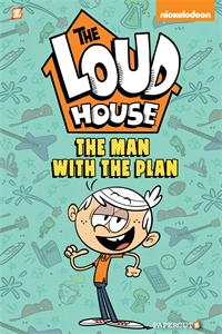 "The Loud House Creative Team: The Loud House #5: ""The Man with the Plan"""