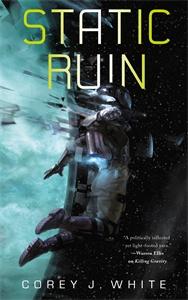 Corey J. White: Static Ruin: Voidwitch Saga #3