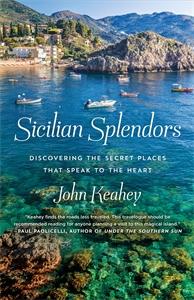 John Keahey: Sicilian Splendors