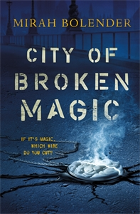Mirah Bolender: City of Broken Magic