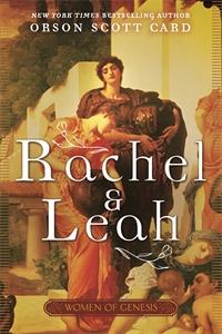 Orson Scott Card: Rachel and Leah