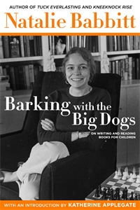 Natalie Babbitt: Barking with the Big Dogs