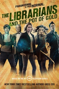 Greg Cox: The Librarians and the Pot of Gold