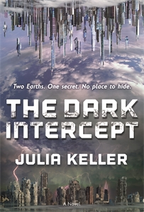 Julia Keller: The Dark Intercept