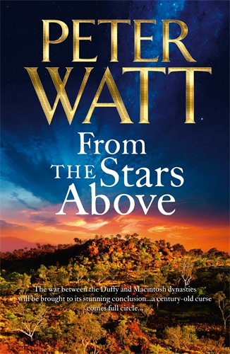 Peter Watt: From the Stars Above: The Frontier Series 12