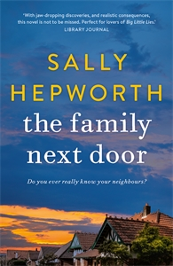 Sally Hepworth: The Family Next Door