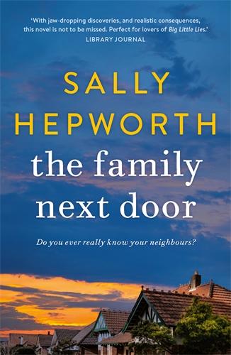 Sally Hepworth: The Family Next Door