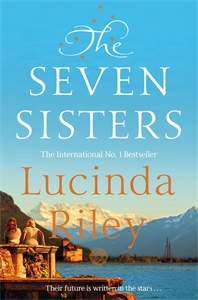 Lucinda Riley: The Seven Sisters: Book 1