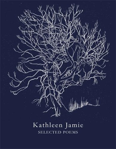 Kathleen Jamie: Selected Poems