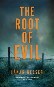 Hakan Nesser: The Root of Evil