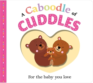Roger Priddy: A Caboodle of Cuddles