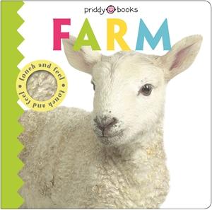 Roger Priddy: Touch & Feel Friends Farm