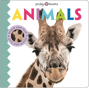 Roger Priddy: Touch & Feel Friends Animals