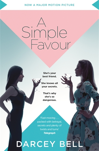 Darcey Bell: A Simple Favour