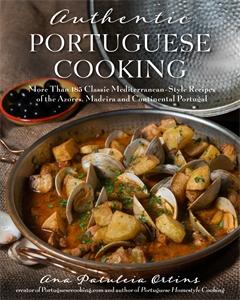Ana Patuleia Ortins: Authentic Portuguese Cooking