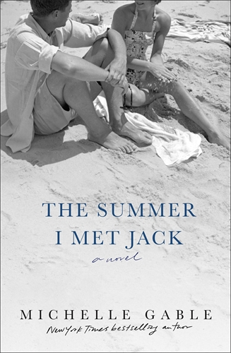 Michelle Gable: The Summer I Met Jack