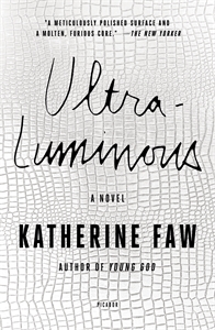 Katherine Faw: Ultraluminous