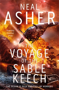 Neal Asher: The Voyage of the Sable Keech: Spatterjay 2