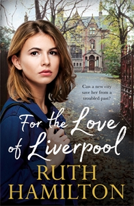 Ruth Hamilton: For the Love of Liverpool