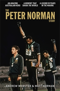 Matt Norman: The Peter Norman Story