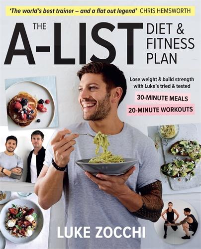 Luke Zocchi: The A-List Diet & Fitness Plan