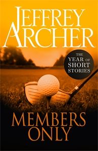 Jeffrey Archer: Members Only