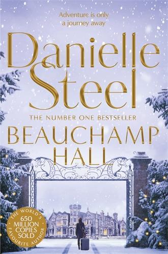 Danielle Steel: Beauchamp Hall
