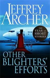 Jeffrey Archer: Other Blighters' Efforts