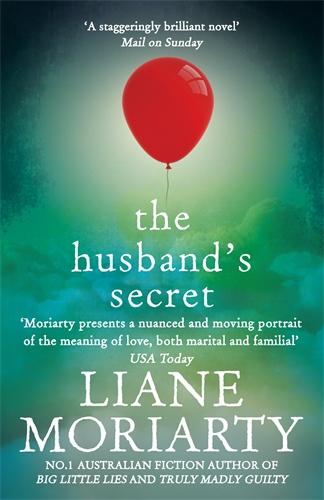 Liane Moriarty: The Husband's Secret