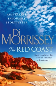 Di Morrissey: The Red Coast