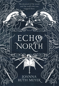 Joanna Ruth Meyer: Echo North