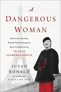 Susan Ronald: A Dangerous Woman