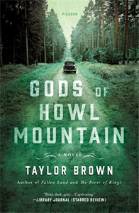 Taylor Brown: Gods of Howl Mountain