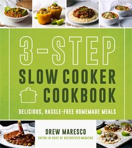 Drew Maresco: 3-Step Slow Cooker Cookbook
