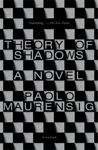 Paolo Maurensig: Theory of Shadows