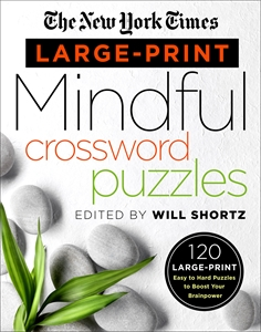 The New York Times: The New York Times Large-Print Mindful Crossword Puzzles