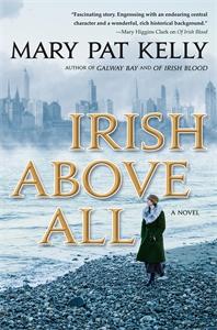 Mary Pat Kelly: Irish Above All