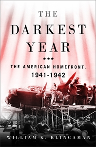 William K Klingaman: The Darkest Year