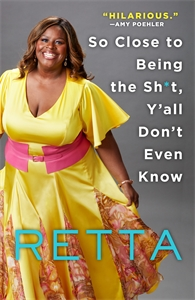 Retta: So Close to Being the Sh*t, Y'all Don't Even Know