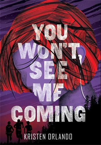 Kristen Orlando: You Won't See Me Coming