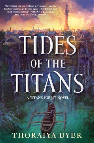 Thoraiya Dyer: Tides of the Titans