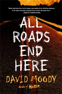 David Moody: All Roads End Here