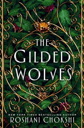 Roshani Chokshi: The Gilded Wolves