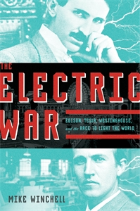 Mike Winchell: The Electric War