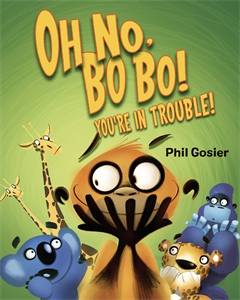 Phil Gosier: Oh No, Bobo!